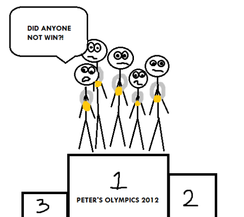 Everyone wins and gets a gold medal